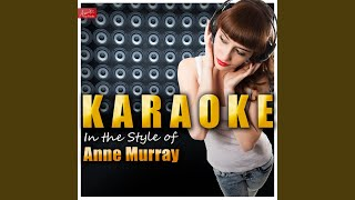 You Won't See Me (In the Style of Anne Murray) (Karaoke Version)