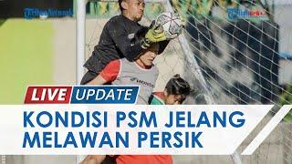 Seusai Menang Lawan Persebaya, Lima Pemain PSM Makassar Alami Cedera Ringan
