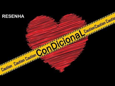 Condicional - Resenha   Tadeu Ramos