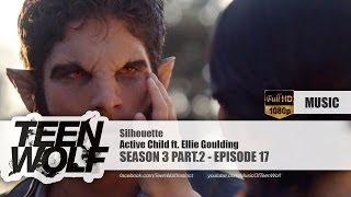 Active Child ft. Ellie Goulding - Silhouette | Teen Wolf 3x17 Music [HD]