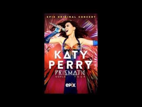 Katy Perry  - Roar  - The Prismatic World Tour EPIX (Audio)