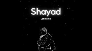 Shayad - Arijit Singh Lofi Mix Mp3 Song Download, Wormono Bollywood Lofi