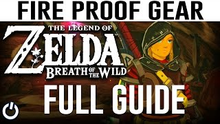 HOW TO GET FIRE PROOF GEAR - Zelda Breath of the Wild - Free Flamebreaker! (FULL GUIDE)