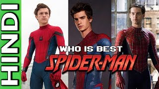 WHO IS THE BEST SPIDER-MAN ? EXPLAINED IN HINDI
