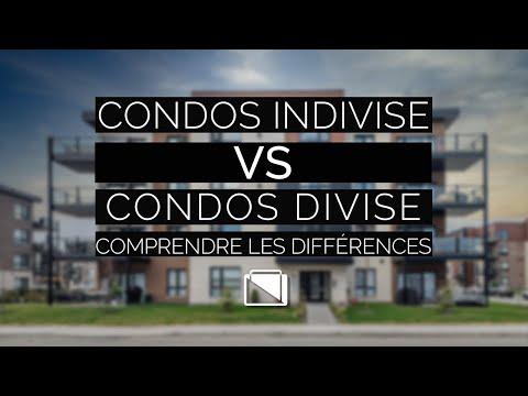 Condos Indivise vs Condos Divise - Comprendre Les Différences