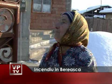 Incendiu in Bereasca