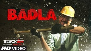 Badla - Song Video