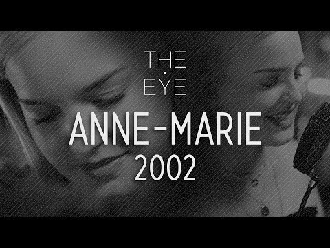 Anne-Marie - 2002 (acoustic)   THE EYE