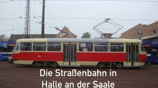 preview picture of video 'Die Straßenbahn in Halle an der Saale am 1.6.2013'