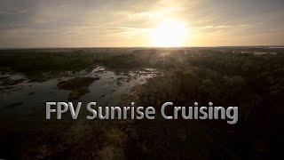 FPV Drone - Sunrise Cruising