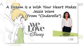 Jessie Ware - A Dream Is a Wish Your Heart Makes (From Cinderella) [Lyrics]