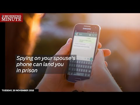 Spying on your spouse's phone can land you in prison