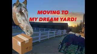 MOVING TO MY DREAM YARD   CDB EVENTING BARN VLOG