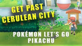 Pokémon Lets Go Pikachu how to get south past Cerulean City - Find the long way around