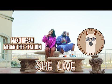 Maxo Kream - She Live (ft. Megan Thee Stallion) [Lyrics] | Official Nightcore LLama Reshape