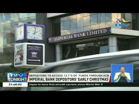 Imperial Bank depositors to access 12.7% of their deposits through KCB