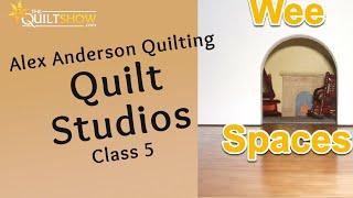 Alex Anderson : Quilt Studio Tours - Wee Spaces