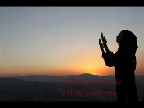 Sami Yusuf - Wherever You Are - with lyrics /  سامى يوسف - أينما تكون