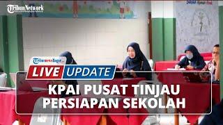 LIVE UPDATE KPAI Pusat Tinjau Persiapan Sekolah SMP di Kota Bogor