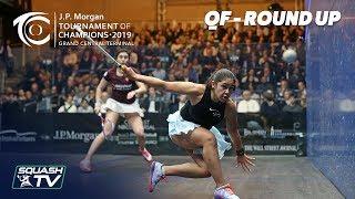 Squash: Tournament of Champions 2019 - Women's QF Roundup