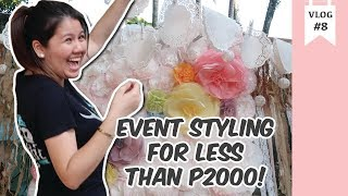 VLOG#8 EVENT STYLING ON A BUDGET