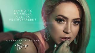 DOMINIKA MIRGOVÁ   MOTÝĽ Feat. ANDESS (prod.Hoodini)