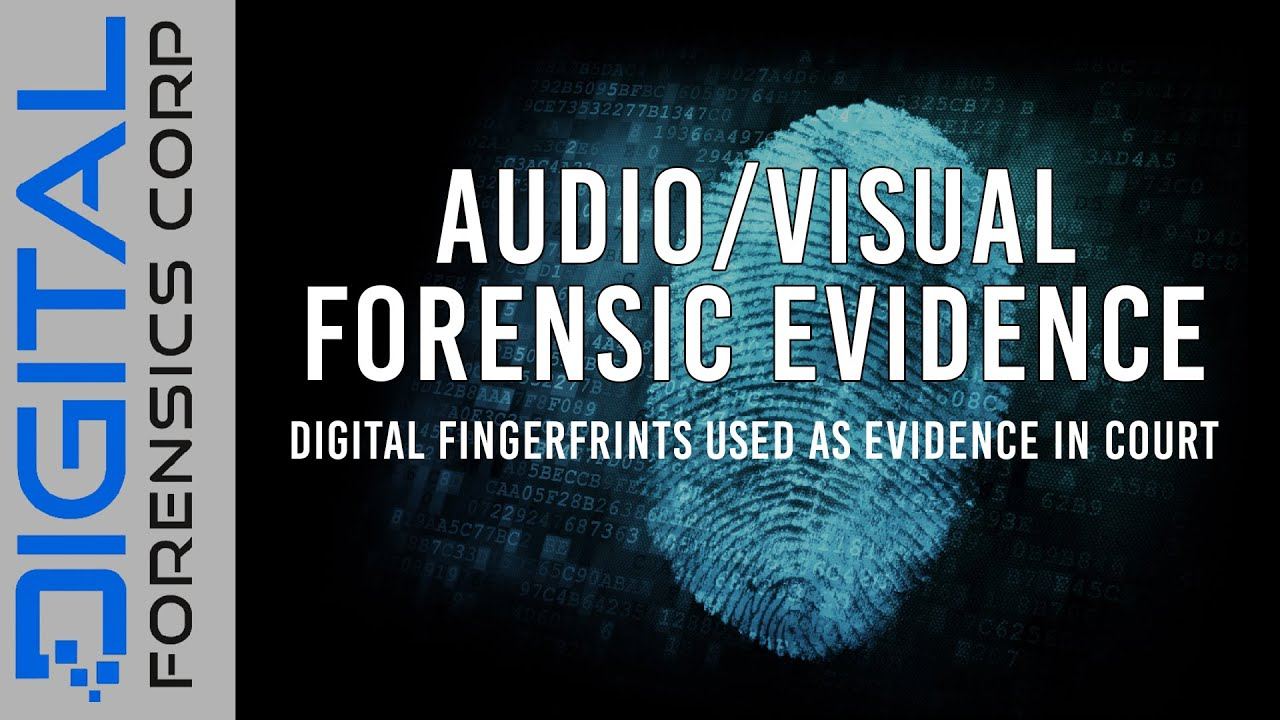 Experts At Providing Audio Forensics Video Forensic Services Digital Forensics Corporation