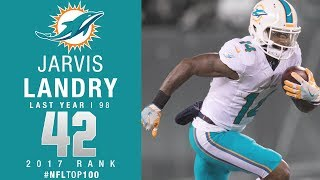 #42: Jarvis Landry (WR, Dolphins)   Top 100 Players of 2017   NFL