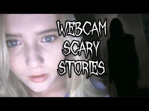5 WEBCAM SCARY STORIES
