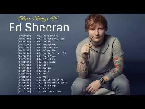 Best Of Ed Sheeran 2019    Ed Sheeran Greatest Hits Full Album