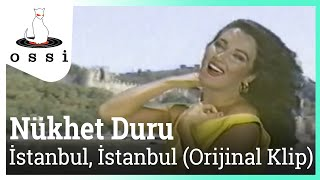 Nükhet Duru / İstanbul, İstanbul (Orijinal klip)