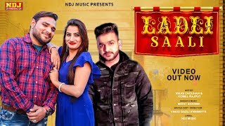 Ladli Saali | Mohit Sharma | Haryanvi Hit Song | Komal | Vikas Chauhan | New Song 2019 | NDJ Music Video,Mp3 Free Download