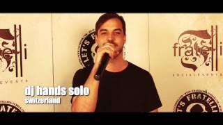 DJ Hands Solo in Fratelli Lounge  Club Timisoara