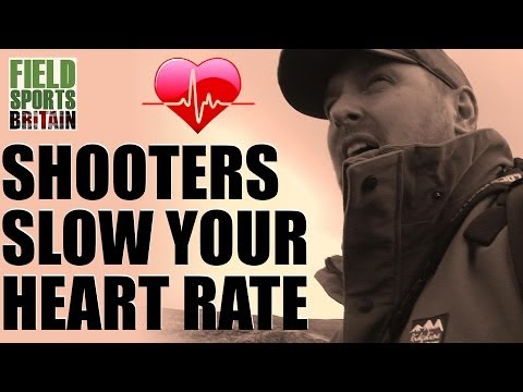 Fieldsports Britain – Shooters: slow your heart rate