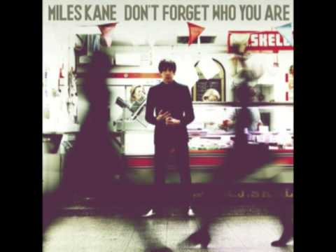 Miles Kane - Taking Over