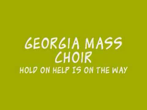 Georgia Mass Choir – Hold On