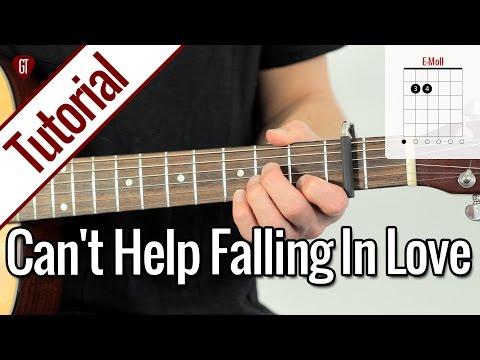 Elvis Presley - Can't Help Falling In Love | Gitarren Tutorial Deutsch