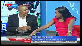 News Centre - 24th March 2017 - VETTING ASPIRANTS: Briefing on academic qualifications