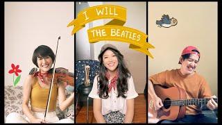 I Will - The Beatles   Quarantine jam with Patt and Aun
