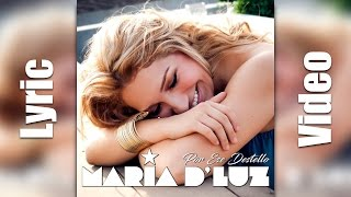 Maria DLuz  Por Ese Destello Lyric Video
