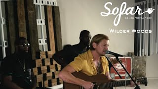 Wilder Woods - Someday Soon | Sofar NYC
