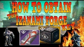 IZANAMI FORGE How to get the 3rd FORGE Key   Destiny 2  