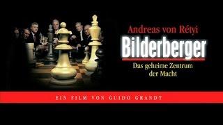 Bilderberger – das geheime Zentrum der Macht