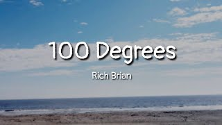 Rich Brian   100 Degrees (lyrics)
