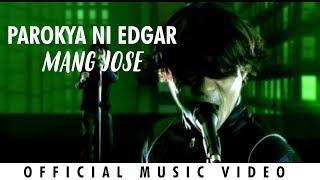 Parokya ni Edgar - Mang Jose (Official Music Video)