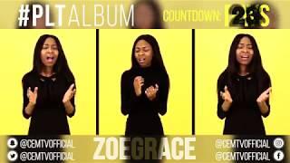 Zoe Grace - #PLTAlbum Countdown: 23 Days To Go! (Me Again - J Moss)