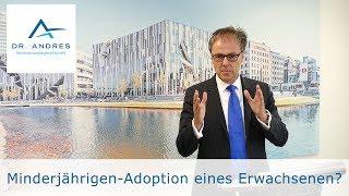 Minderjährigen-Adoption eines Erwachsenen?