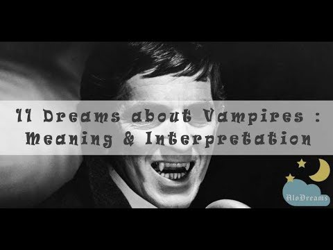 #16 Dreams about Vampires : Meaning and Interpretation