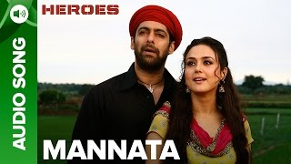 Mannata | Full Audio Song | Heroes | Salman Khan, Sunny