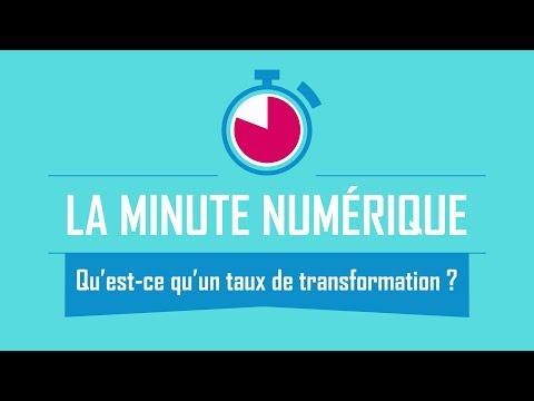Qu'est-ce qu'un taux de transformation ? - La Minute Numérique